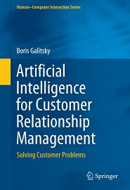 Artificial Intelligence for Customer Relationship Management: Solving Customer Problems