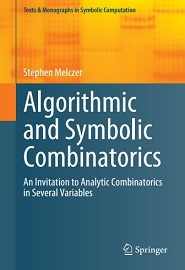 Algorithmic and Symbolic Combinatorics: An Invitation to Analytic Combinatorics in Several Variables
