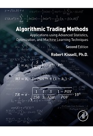 Algorithmic Trading Methods: Applications Using Advanced Statistics, Optimization, and Machine Learning Techniques, 2nd Edition
