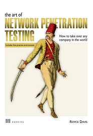 The Art of Network Penetration Testing: How to take over any company in the world