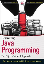 Beginning Java Programming. The Object-Oriented Approach
