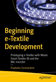 Beginning e-Textile Development: Prototyping e-Textiles with Wearic Smart Textiles Kit and the BBC micro:bit