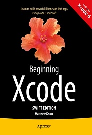 Beginning Xcode: Swift 2nd Edition