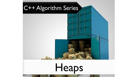 C++ Algorithm Series: Heaps