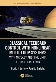 Classical Feedback Control with Nonlinear Multi-Loop Systems: With MATLAB® and Simulink®, 3rd Edition