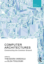 Computer Architectures: Constructing the Common Ground