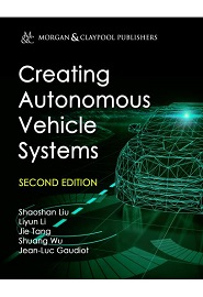Creating Autonomous Vehicle Systems, 2nd Edition