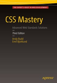 CSS Mastery: Advanced Web Standards Solutions, 3rd Edition