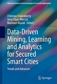 Data-Driven Mining, Learning and Analytics for Secured Smart Cities: Trends and Advances