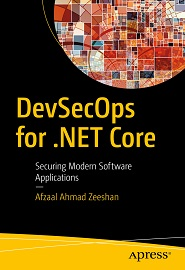 DevSecOps for .NET Core: Securing Modern Software Applications