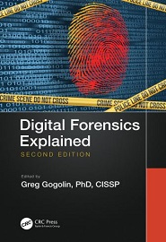 Digital Forensics Explained, 2nd Edition
