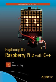 Exploring the Raspberry Pi 2 with C++
