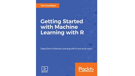 Getting Started with Machine Learning with R