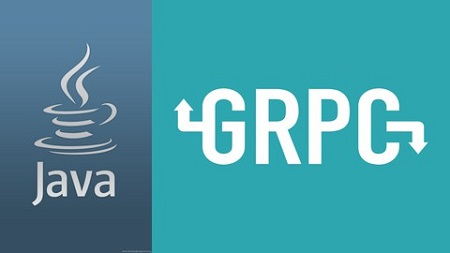 The Complete Guide To gRPC + Protobuf [Java + Spring Boot]