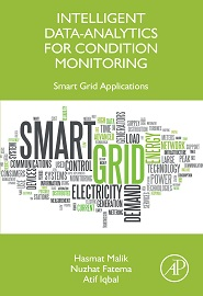 Intelligent Data-Analytics for Condition Monitoring: Smart Grid Applications