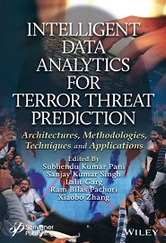 Intelligent Data Analytics for Terror Threat Prediction: Architectures, Methodologies, Techniques, and Applications