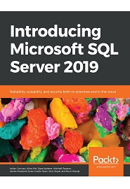 Introducing Microsoft SQL Server 2019: Reliability, scalability, and security both on premises and in the cloud