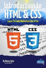 Introduction To HTML & CSS Learn To Code Websites Like A Pro