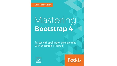 Mastering Bootstrap 4