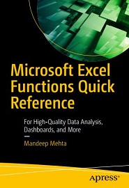 Microsoft Excel Functions Quick Reference: For High-Quality Data Analysis, Dashboards, and More