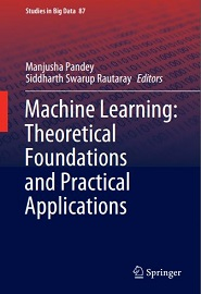 Machine Learning: Theoretical Foundations and Practical Applications