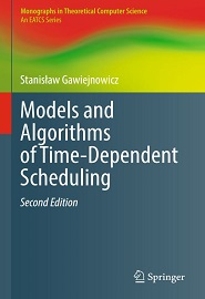 Models and Algorithms of Time-Dependent Scheduling, 2nd Edition