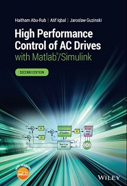 High Performance Control of AC Drives with Matlab/Simulink, 2nd Edition