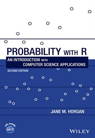 Probability with R: An Introduction with Computer Science Applications, 2nd Edition