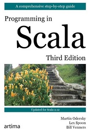 Programming in Scala: A Comprehensive Step-by-Step Guide, 3rd Edition
