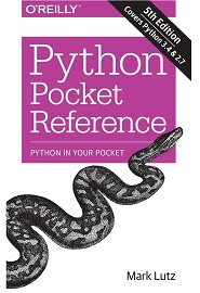 Python Pocket Reference: Python In Your Pocket, 5th Edition