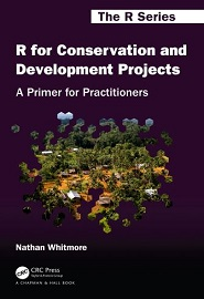 R for Conservation and Development Projects: A Primer for Practitioners