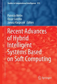 Recent Advances of Hybrid Intelligent Systems Based on Soft Computing