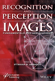 Recognition and Perception of Images: Fundamentals and Applications