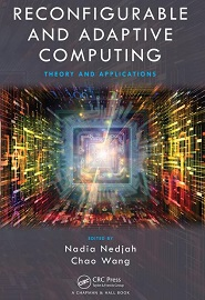 Reconfigurable and Adaptive Computing: Theory and Applications