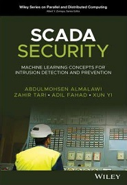 SCADA Security: Machine Learning Concepts for Intrusion Detection and Prevention