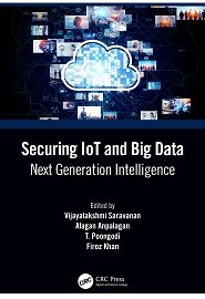 Securing IoT and Big Data: Next Generation Intelligence