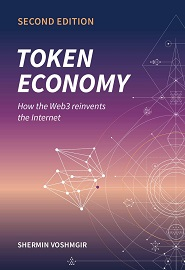Token Economy: How the Web3 reinvents the Internet, 2nd Edition