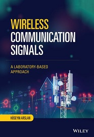 Wireless Communication Signals: A Laboratory-based Approach